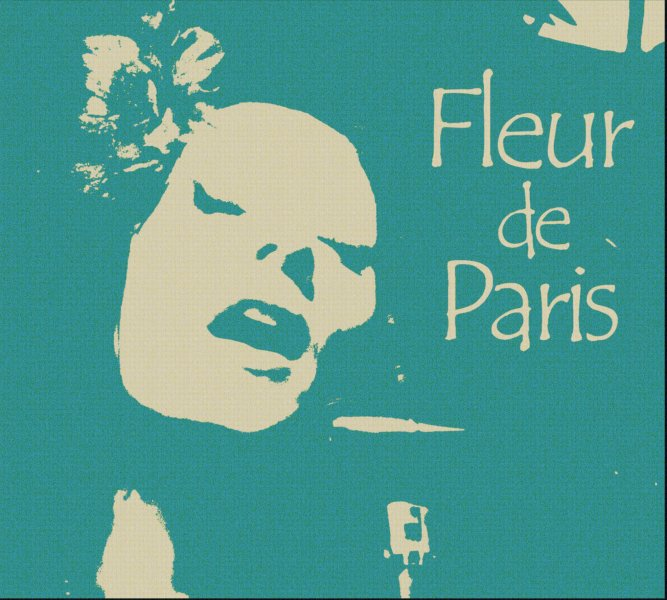 Fleur De Paris - Chanson & Swing From 30s To 50s Paris