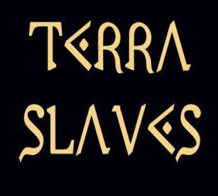 Terra Slaves
