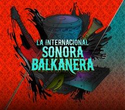 La Internacional Sonora Balkanera