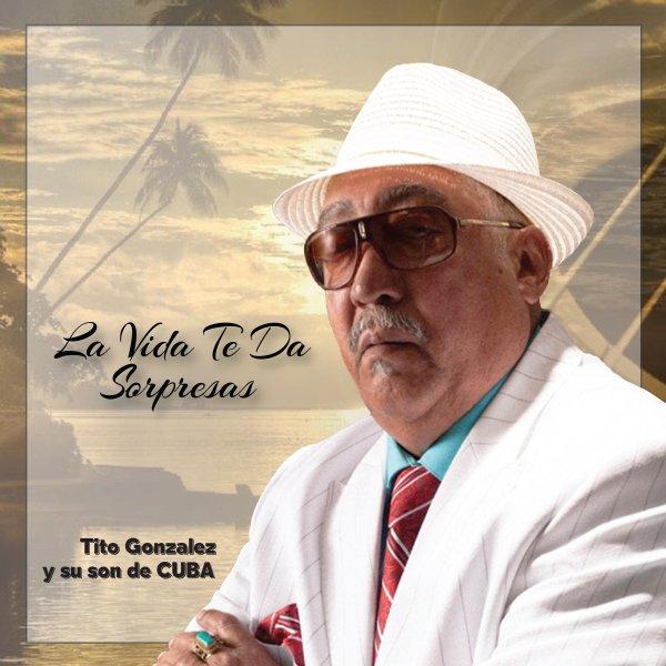 Tito Gonzalez Y Su Son De Cuba