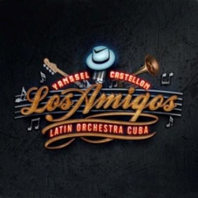 Yanssel Castellon & Los Amigos Latin Projects Cuba