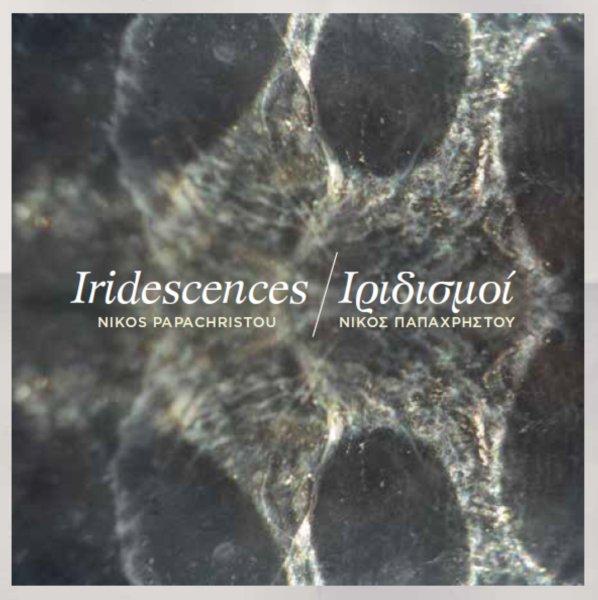 Nikos Papachristou & Iridescences