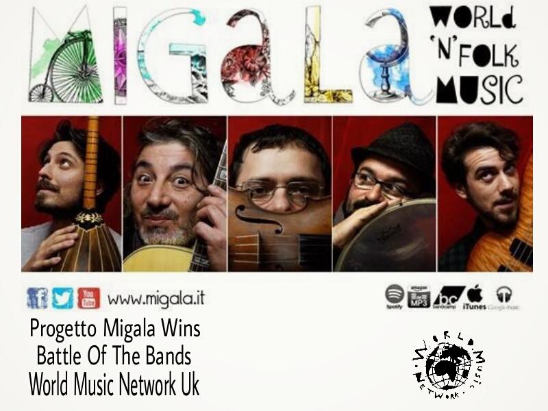 Progetto Migala vince la Battle Of The Bands by World Music Network nel Regno Unito