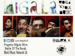 Progetto Migala vince la Battle Of The Bands by World Music Network nel Regno Unito