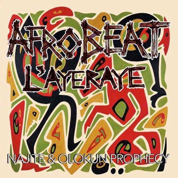 Afrobeat L\'Ayeraye Album Release