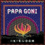 PaPa GoNi - releases album \'IN BLOOM\' - March 1st 2018