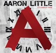 Aaron Little Is On Top of the World with New Album