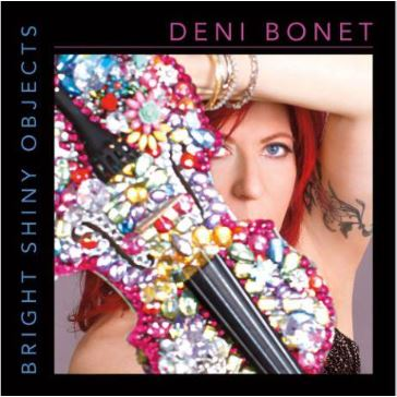 Violin Virtuoso, Deni Bonet, Shares New Release \
