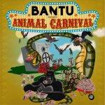 BANTU- Animal Carnival