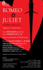 ROMEO and JULIET coming Off-Broadway in a World Premiere Jewish adaptation by David Serero