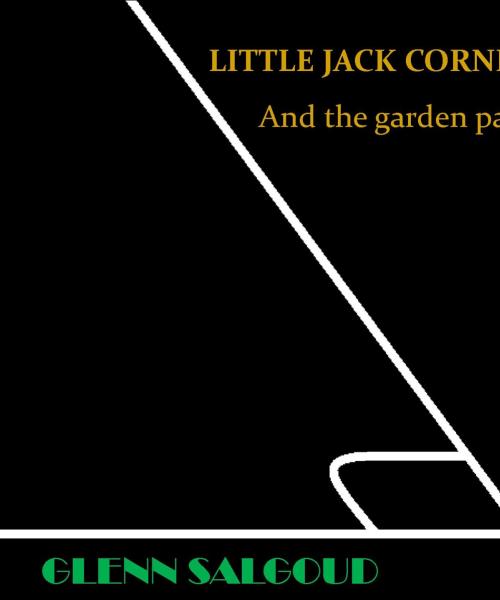 LITTLE JACK CORNER AND THE GARDEN PATH GLENN SALGOUD ALBUM COVER