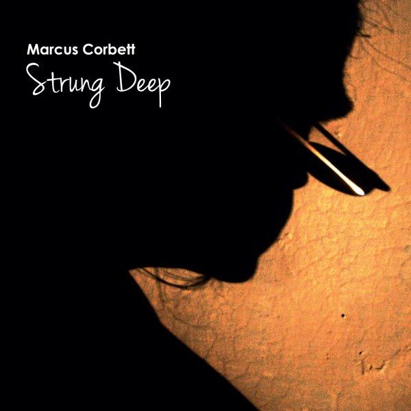Strung Deep by Marcus Corbett