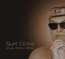 Quint S Ence #Deep #Chilled & #Ethnic by Quint S Ence