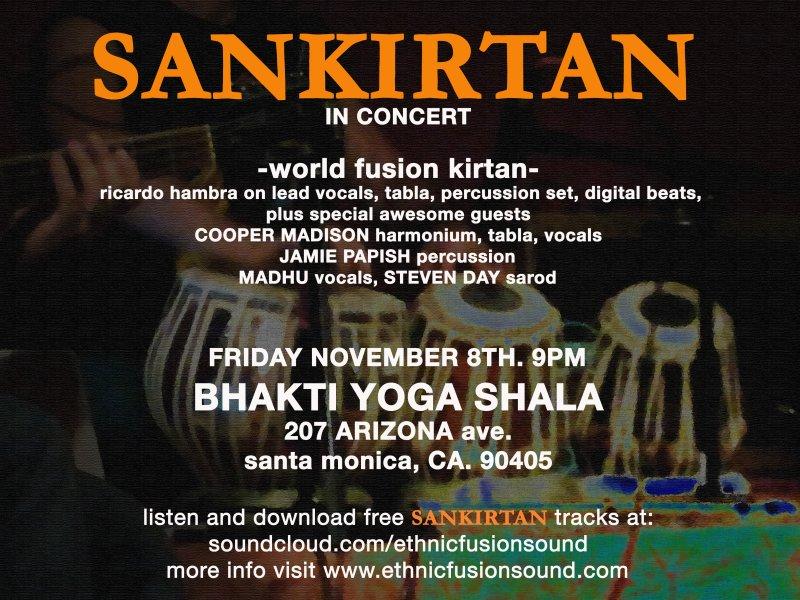 SANKIRTAN live at BHAKTI YOGA SHALA, friday november 8th