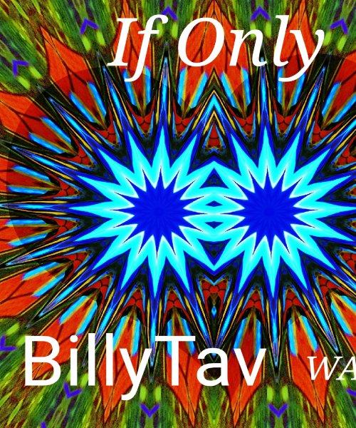 If Only by Billy Tav
