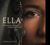 ELLA 12 Secrets Of Woman\'s Soul