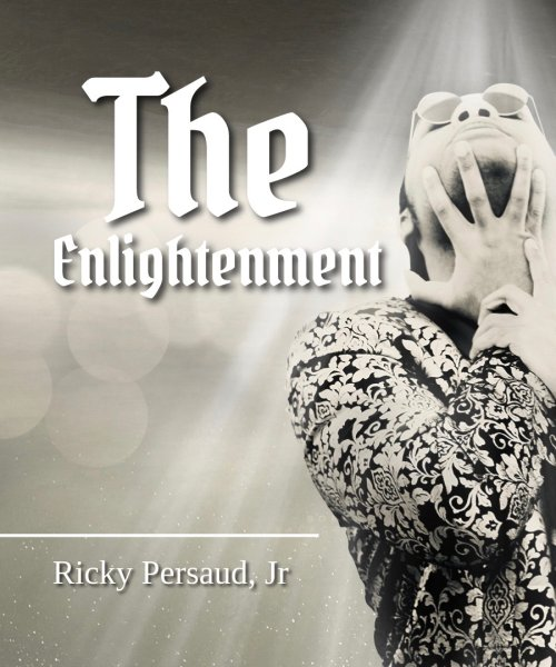 The Enlightenment Album Cover by Ricky Persaud, Jr.