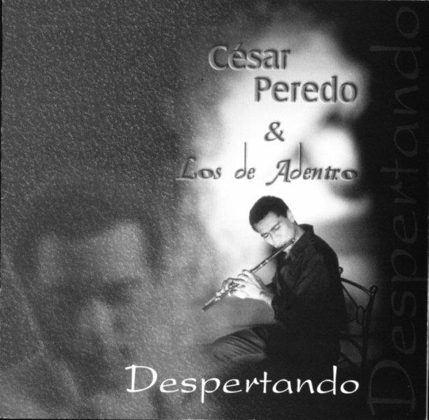Cesar Peredo - Despertando - Latin jazz 1998