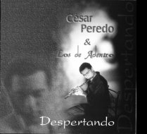 Cesar Peredo - Despertando - Latin jazz 1998