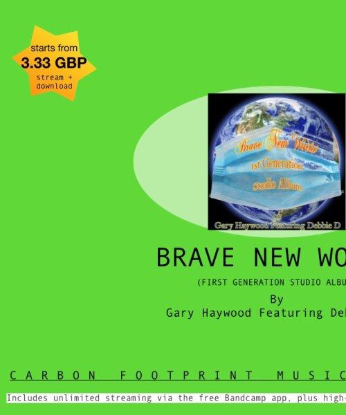 Brave New World (1st Generation Studio Album) Sale by Gary Haywood