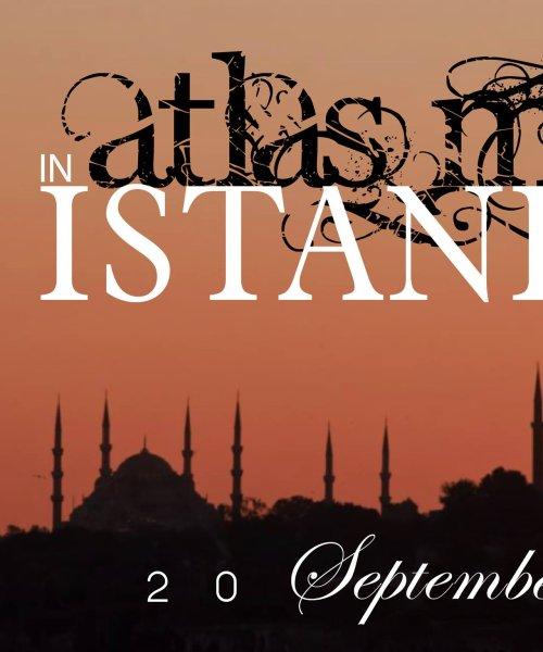 Atlas Maior on Tour: Istanbul, Turkey by Atlas Maior