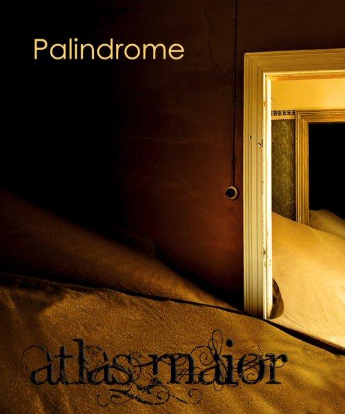 Atlas Maior Palindrome by Atlas Maior