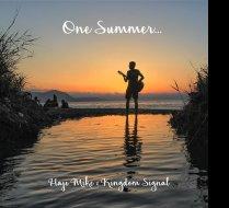One Summer...