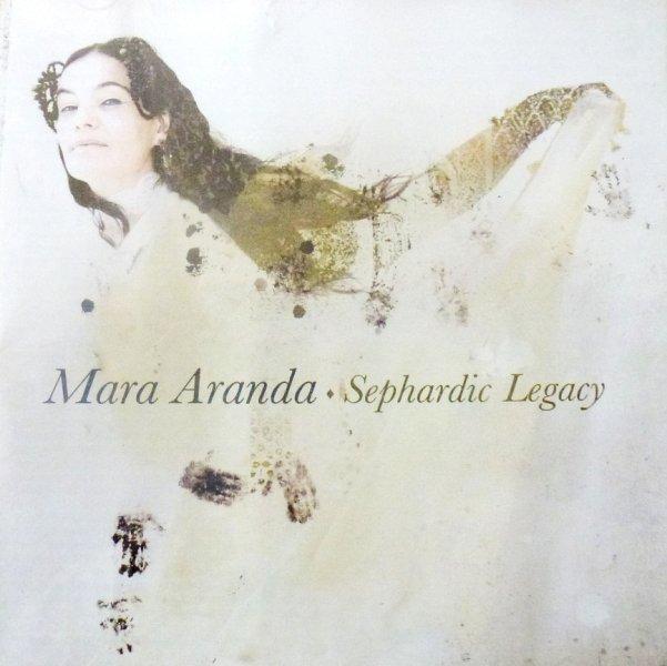 CD Sephardic Legacy | Mara Aranda