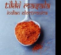 Tikki Masala Indian electronica world fusion spoon