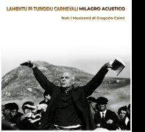 Lamentu pi Turiddu Carnevali