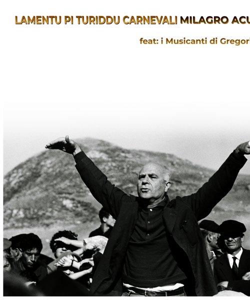 Lamentu pi Turiddu Carnevali by Milagro Acustico