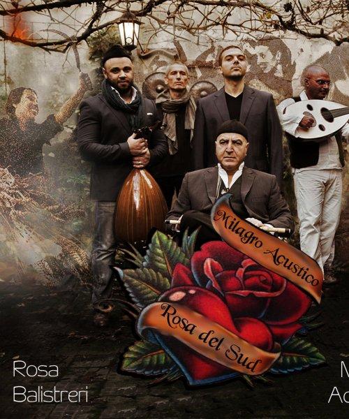 Rosa del Sud by Milagro Acustico