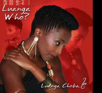 CD cover of my debut album:LUANGA WHO? by Luanga Choba