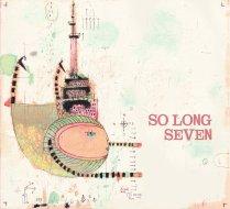 So Long Seven CD cover