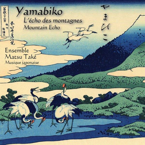 Yamabiko by Matsu Take Ensemble