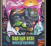 Bortier Okoe - Wicked kingdom Artwork