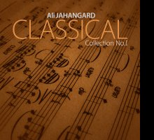 Classical Collection No.I by Ali Jahangard