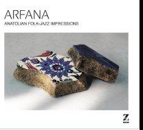 ARFANA - Anatolian Folk Jazz Impressions