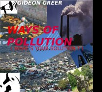 Ways of Pollution (What\'s Your Solution ? )