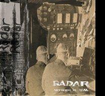 Radar - Nothing is real